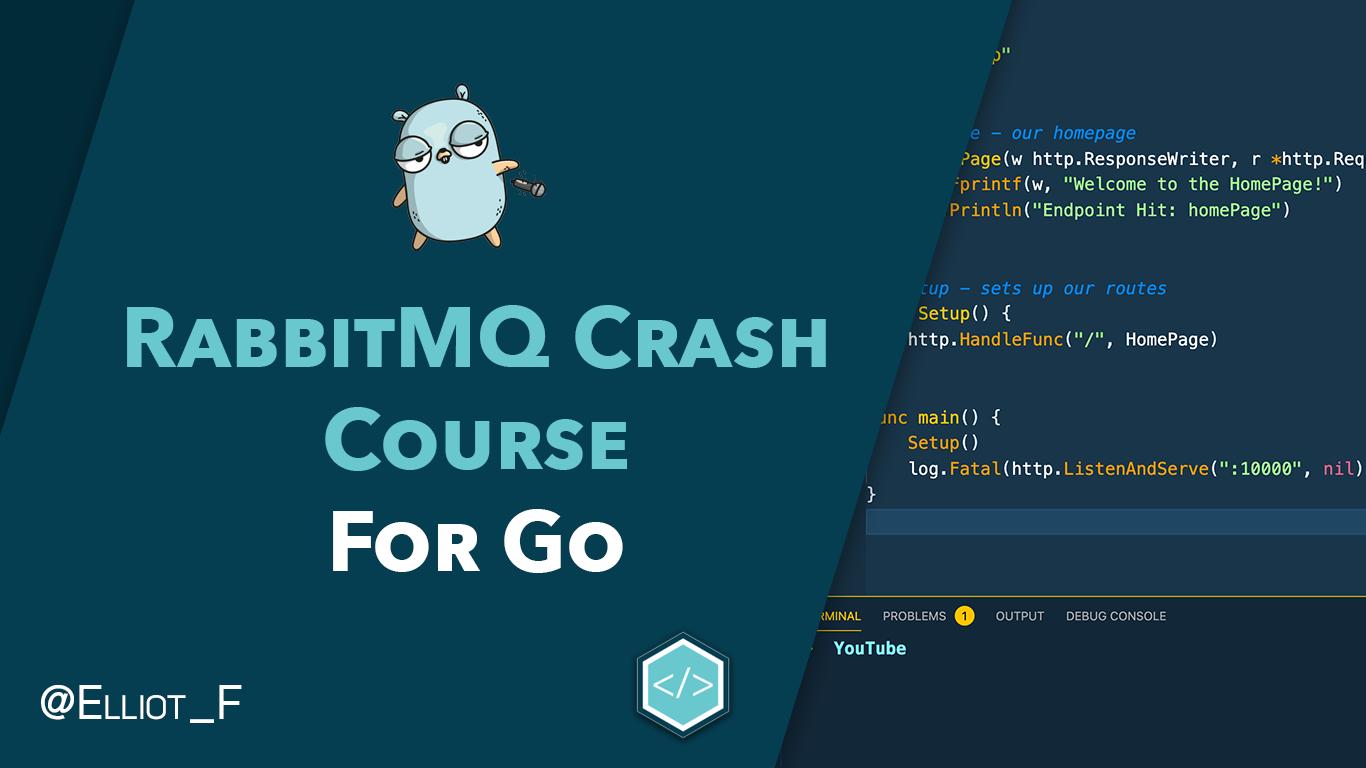 RabbitMQ Crash Course For Go Developers